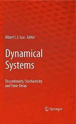 Dynamical Systems : Discontinuous, Stochasticity and Time-Delay