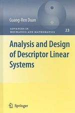 Analysis and Design of Descriptor Linear Systems : Advances in Mechanics and Mathematics Ser. - Guang-Ren Duan