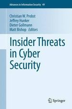 Insider Threats in Cyber Security : A Game-Theoretic View