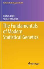 The Fundamentals of Modern Statistical Genetics - Nan M. Laird
