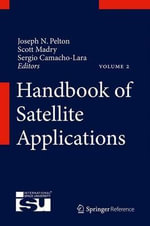 Handbook of Satellite Applications : My Vision for Space Exploration
