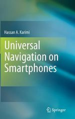 Universal Navigation on Smartphones : Contribution of Geochemistry to the Study of the E... - Hassan A. Karimi