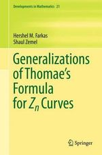 Generalizations of Thomae's Formula for Zn Curves : v. 71 - Hershel M. Farkas