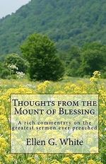 Thoughts from the Mount of Blessing - Ellen G White
