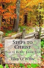 Steps to Christ - Ellen G White