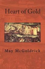 Heart of Gold - May McGoldrick