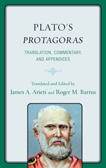 Plato's Protagoras : Translation, Commentary, and Appendices - Plato