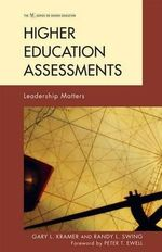 Higher Education Assessments : Leadership Matters