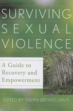 Surviving Sexual Violence : A Guide to Recovery and Empowerment - Thema Bryant-Davis