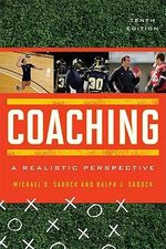 Coaching : A Realistic Perspective - Michael D. Sabock