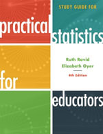 Study Guide for Practical Statistics for Educators - Ruth Ravid