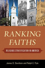 Ranking Faiths : Religious Stratification in America - James D. Davidson
