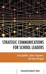 Strategic Communications for School Leaders - Vicki Gunther