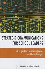 Strategic Communications for School Leaders - Vicki Gunther