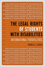 The Legal Rights of Students with Disabilities : International Perspectives - Charles J. Russo