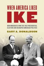 The 1952 Presidential Election - Gary A. Donaldson