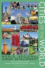 Cities of the World : World Regional Urban Development