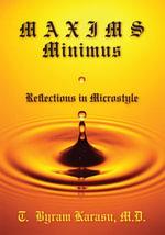 Maxims Minimus : Reflections in Microstyle - Toksoz B. Karasu