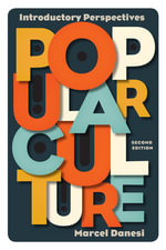 Popular Culture : Introductory Perspectives - Marcel Danesi