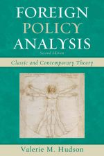 Foreign Policy Analysis : Classic and Contemporary Theory - Valerie M. Hudson