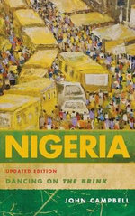 Nigeria : Dancing on the Brink - John Campbell