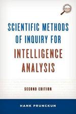 Scientific Methods of Inquiry for Intelligence Analysis - Hank Prunckun