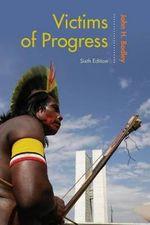 Victims of Progress - John H. Bodley