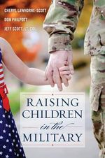 Raising Children in the Military - Cheryl Lawhorne-Scott