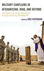 Military Chaplains in Afghanistan, Iraq, and Beyond : Advisement and Leader Engagement in Highly Religious Environments