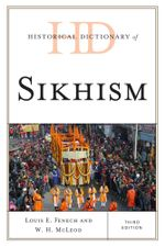 Historical Dictionary of Sikhism - Louis E. Fenech