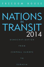 Nations in Transit 2014 : Democratization from Central Europe to Eurasia - Freedom House
