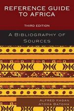 Reference Guide to Africa : A Bibliography of Sources - Alfred Kagan