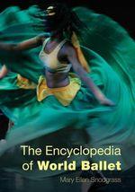 The Encyclopedia of World Ballet - Mary Ellen Snodgrass