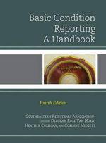 Basic Condition Reporting : A Handbook - Southeastern Registrars Association