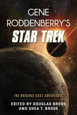 Gene Roddenberry's Star Trek : The Original Cast Adventures