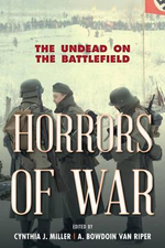 Horrors of War : The Undead on the Battlefield