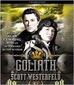 Goliath : Leviathan Series : Book 3 - Scott Westerfeld