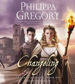Order of Darkness : Changeling (AUDIO) - Philippa Gregory