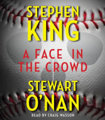 A Face in the Crowd - Stephen King