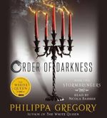 Stormbringers : Order of Darkness - Philippa Gregory
