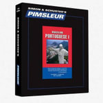 Portuguese (Brazilian) I, Comprehensive : Learn to Speak and Understand Brazilian Portuguese with Pimsleur Language Programs - Pimsleur
