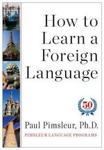 How to Learn a Foreign Language - Paul Pimsleur