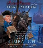 Rush Revere and the First Patriots : Time-Travel Adventures with Exceptional Americans - To Be Announced