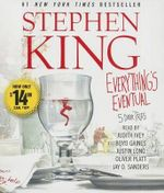Everything's Eventual : 5 Dark Tales - Stephen King