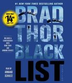 Black List : A Thriller - Brad Thor