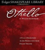 Othello : Fully Dramatized Audio Edition - William Shakespeare