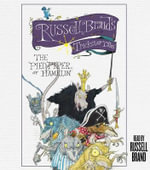 The Pied Piper of Hamelin : Russell Brand's Trickster Tales - Russell Brand