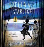 Stella by Starlight - Sharon M Draper