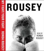 My Fight - Ronda Rousey