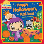 Happy Halloween, Kai-lan! : A Lift-The-Flap Story - Kellee Riley